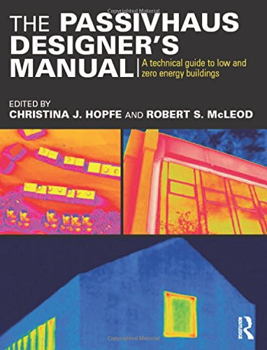 9780415522694: The Passivhaus Designer's Manual: A technical guide to low and zero energy buildings