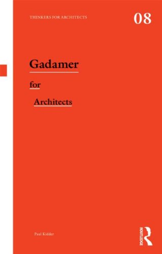 9780415522731: Gadamer for Architects (Thinkers for Architects)