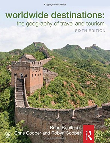 9780415522779: Worldwide Destinations: The geography of travel and tourism
