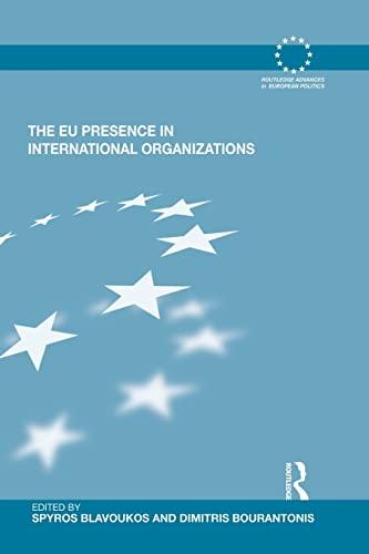 9780415522823: The EU Presence in International Organizations