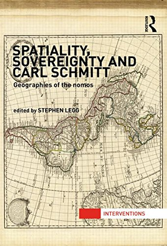 9780415522861: Spatiality, Sovereignty and Carl Schmitt: Geographies of the Nomos (Interventions)