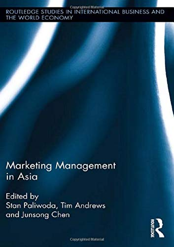 Marketing Management in Asia. (Routledge Studies in International Business and the World Economy): ...