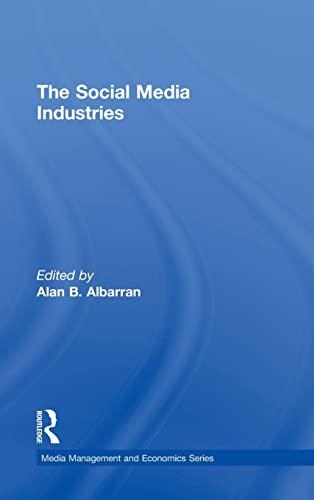 9780415523189: The Social Media Industries (Media Management and Economics Series)