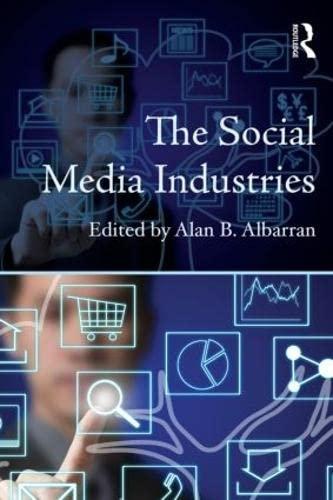 9780415523196: The Social Media Industries (Media Management and Economics Series)
