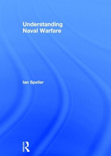 9780415523387: Understanding Naval Warfare