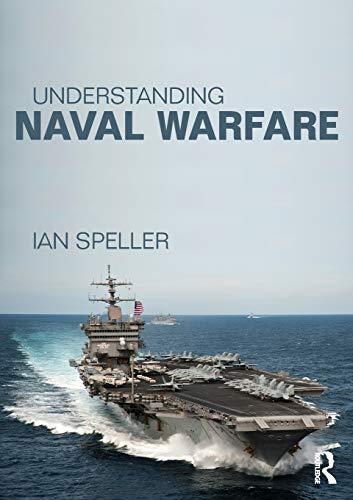 9780415523455: Understanding Naval Warfare