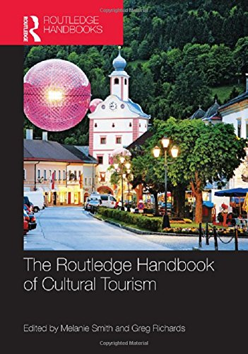 9780415523516: The Routledge Handbook of Cultural Tourism
