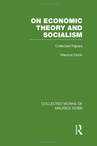 9780415523608: On Economic Theory & Socialism: Collected Papers (Collected Works of Maurice Dobb) (Volume 2)