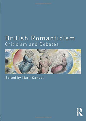 9780415523820: British Romanticism: Criticism and Debates