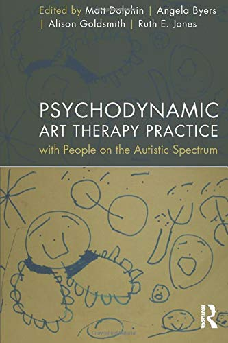 9780415523943: Psychodynamic Art Therapy Practice with People on the Autistic Spectrum