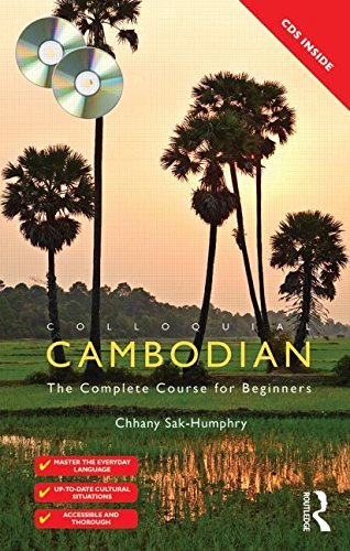 9780415524087: Colloquial Cambodian: The Complete Course for Beginners (New Edition) (Colloquial Series)