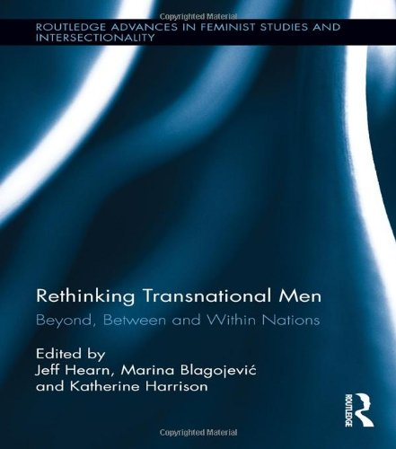 9780415524186: Rethinking Transnational Men: Beyond, Between and Within Nations