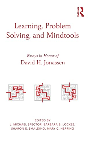 9780415524353: Learning, Problem Solving, and Mindtools: Essays in Honor of David H. Jonassen