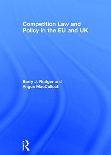 9780415524568: Competition Law and Policy in the EU and UK