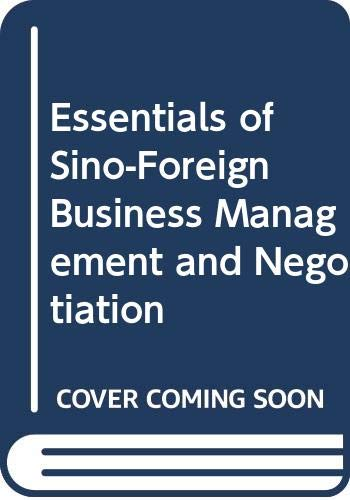 9780415524766: Essentials of Sino-Foreign Business Management and Negotiation