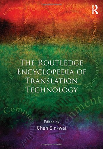 9780415524841: Routledge Encyclopedia of Translation Technology