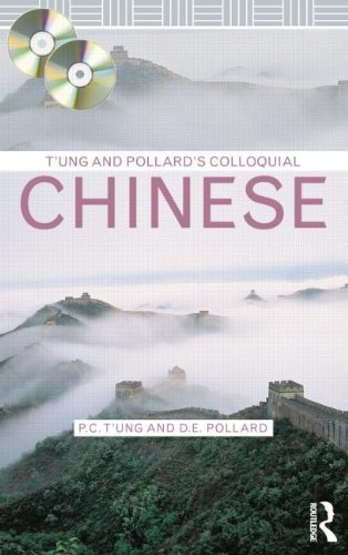 T'ung & Pollard's Colloquial Chinese (Colloquial Series) (0415524857) by P.C. T'ung; D.E. Pollard