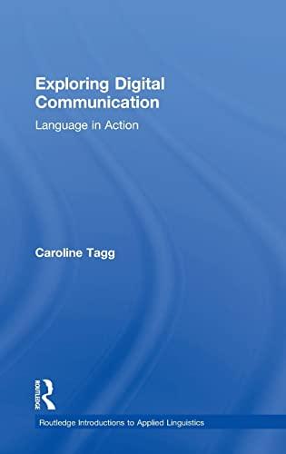 9780415524919: Exploring Digital Communication: Language in Action