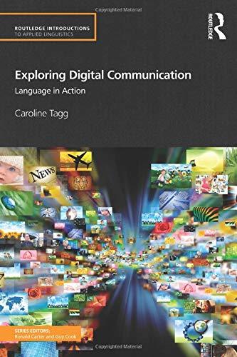 9780415524933: Exploring Digital Communication: Language in Action