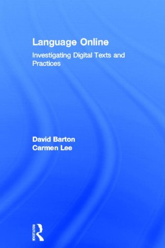 9780415524940: Language Online: Investigating Digital Texts and Practices