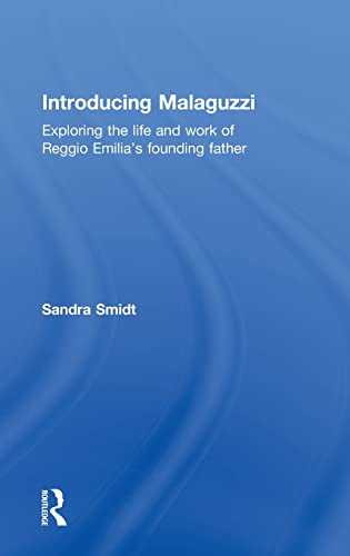 9780415524988: Introducing Malaguzzi: Exploring the life and work of Reggio Emilia's founding father (Introducing Early Years Thinkers)