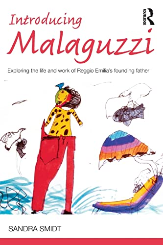 9780415525015: Introducing Malaguzzi: Exploring the life and work of Reggio Emilia's founding father (Introducing Early Years Thinkers)