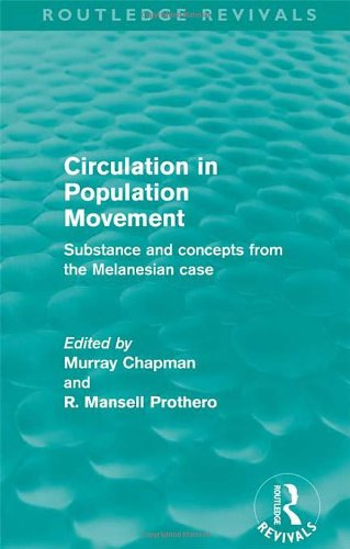 9780415525374: Circulation in Population Movement (Routledge Revivals): Substance and concepts from the Melanesian case