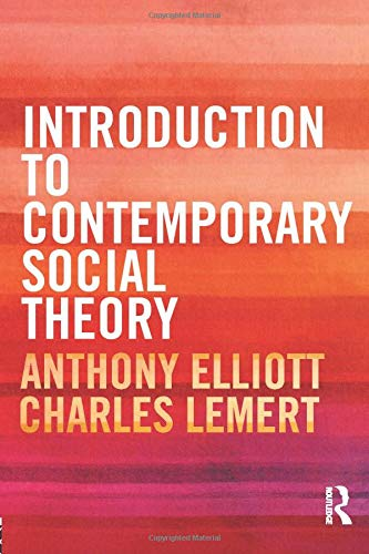 9780415525732: Introduction to Contemporary Social Theory
