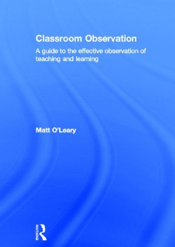 9780415525787: Classroom Observation: A guide to the effective observation of teaching and learning