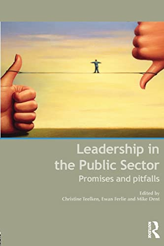 9780415525831: Leadership in the Public Sector: Promise and Pitfalls