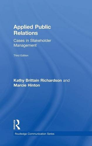 9780415526586: Applied Public Relations: Cases in Stakeholder Management (Routledge Communication Series)