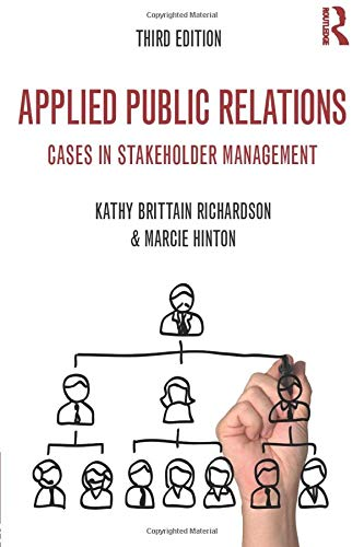 9780415526593: Applied Public Relations: Cases in Stakeholder Management (Routledge Communication Series)