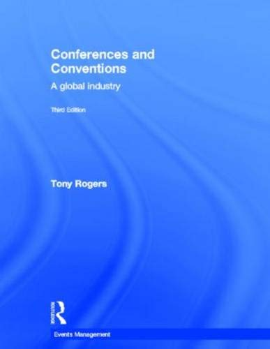 9780415526685: Conferences and Conventions 3rd edition: A Global Industry