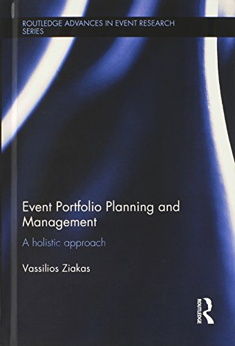 9780415526715: Event Portfolio Planning and Management: A Holistic Approach (Routledge Advances in Event Research Series)
