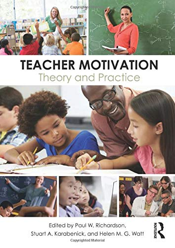 9780415526845: Teacher Motivation: Theory and Practice