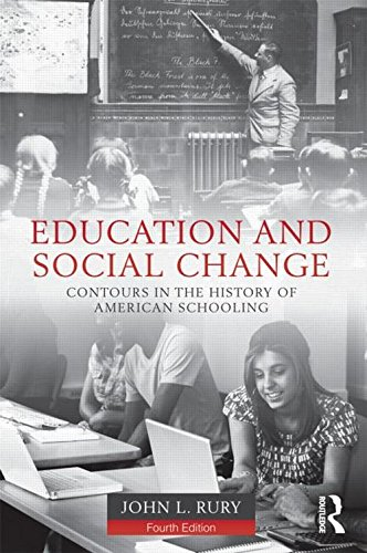 9780415526937: Education and Social Change: Contours in the History of American Schooling