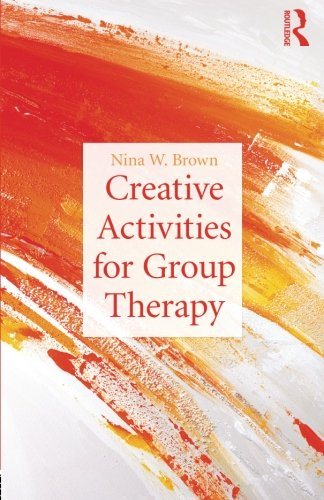 9780415527064: Creative Activities for Group Therapy