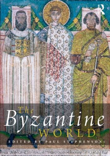 The Byzantine World (Routledge Worlds): Paul Stephenson