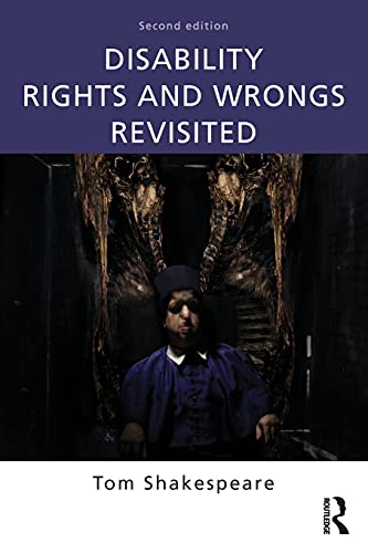 9780415527613: Disability Rights and Wrongs Revisited