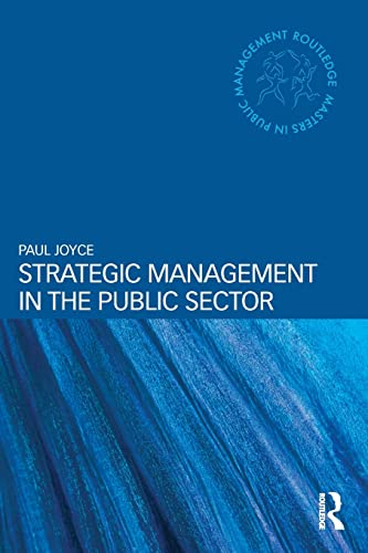 9780415527637: Strategic Management in the Public Sector (Routledge Masters in Public Management)