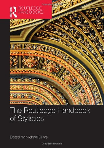 9780415527903: The Routledge Handbook of Stylistics (Routledge Handbooks in English Language Studies)