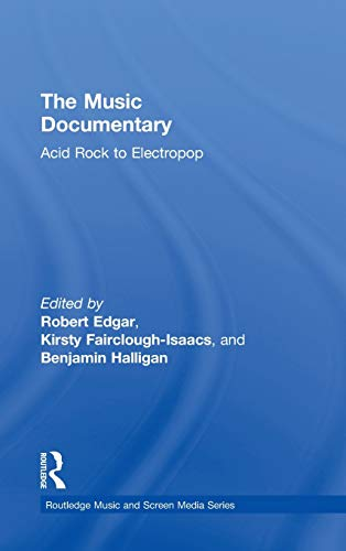 9780415528016: The Music Documentary: Acid Rock to Electropop (Routledge Music and Screen Med)