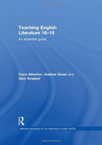 9780415528221: Teaching English Literature 16–19: An essential guide (National Association for the Teaching of English (NATE))