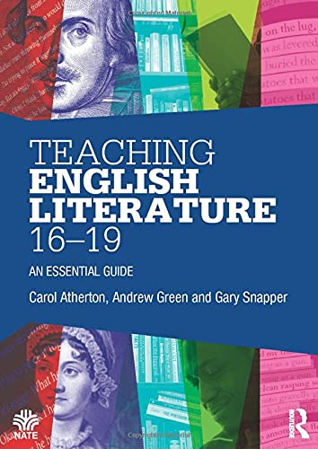 9780415528238: Teaching English Literature 16–19: An essential guide (National Association for the Teaching of English (NATE))