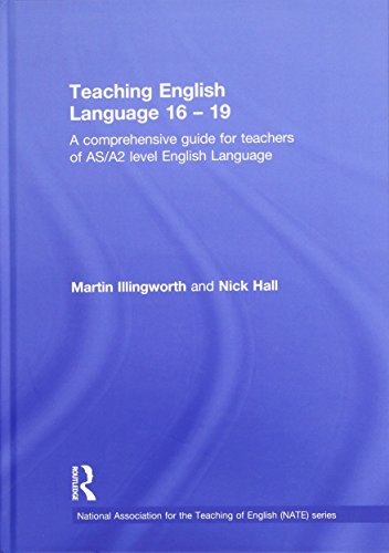 9780415528245: Teaching English Language 16 - 19: A comprehensive guide for teachers of AS/A2 level English Language (National Association for the Teaching of English (NATE))