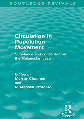 9780415528290: Circulation in Population Movement (Routledge Revivals)