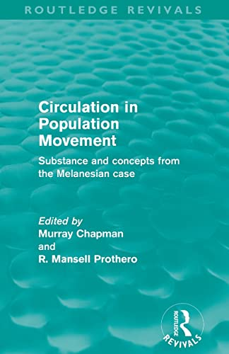 9780415528290: Circulation in Population Movement (Routledge Revivals): Substance and concepts from the Melanesian case