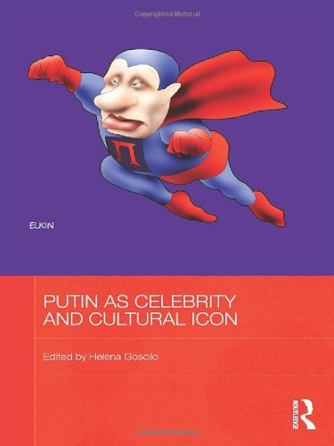 9780415528511: Putin as Celebrity and Cultural Icon (BASEES/Routledge Series on Russian and East European Studies)