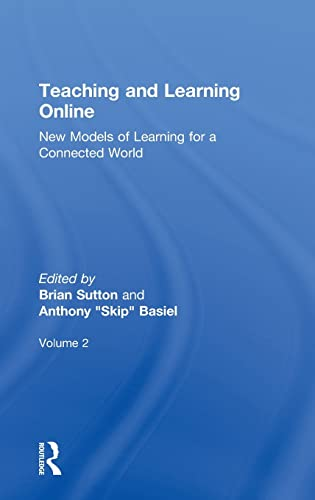 9780415528566: Teaching and Learning Online: New Models of Learning for a Connected World, Volume 2