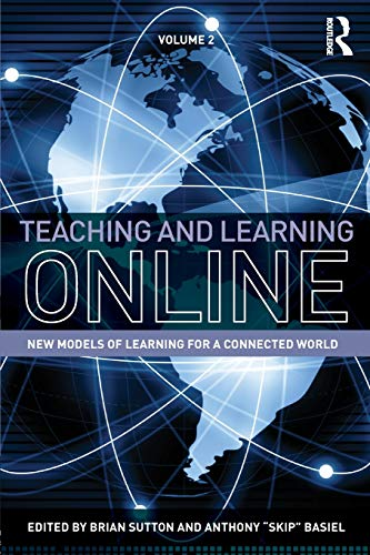 9780415528573: Teaching and Learning Online: New Models of Learning for a Connected World, Volume 2